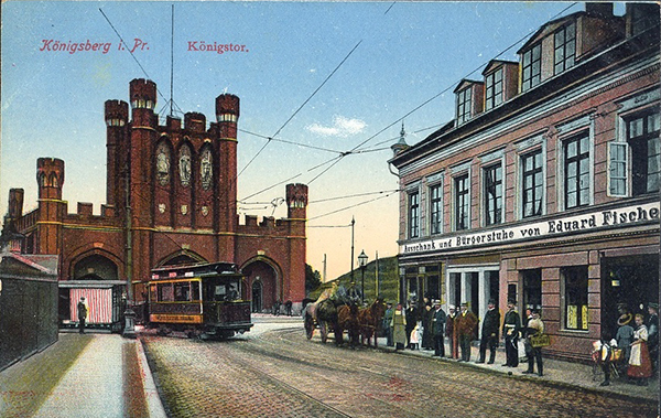 Königsberg Königstor mit Straßenbahn